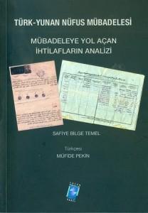 Türk-Yunan Nüfus Mübadelesi Mübadeleye Yol Açan İhtilafların Analizi küçük2