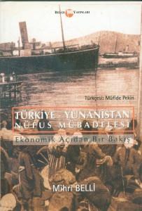Türkiye-Yunanistan Nüfus Mübadelesi Ekonomik Açıdan Bir Bakış7